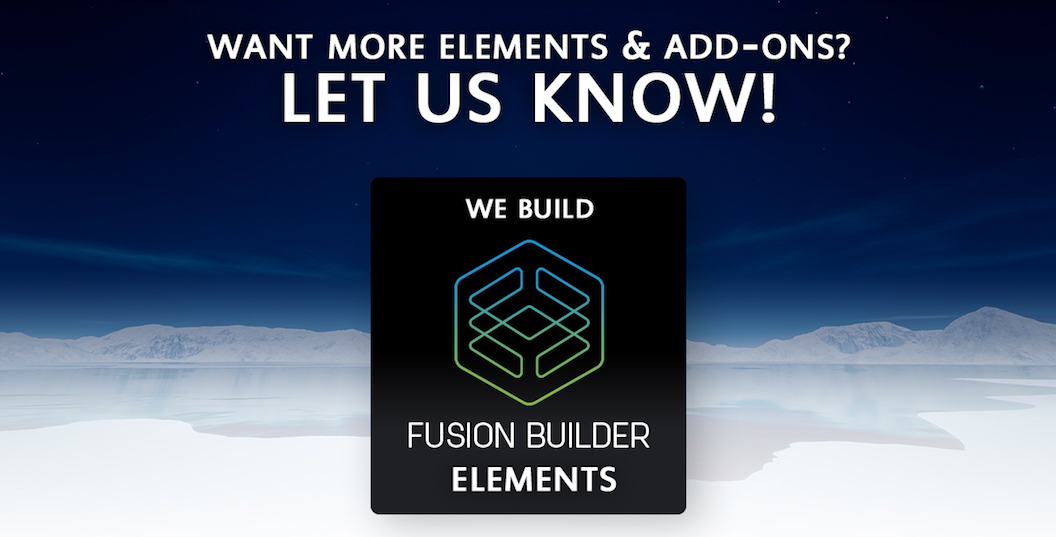 Want More Fusion Builder Elements & Add-ons for Avada?